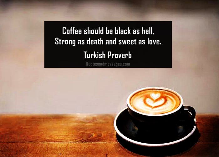 Dalgona Coffee Quotes Quotes Messages